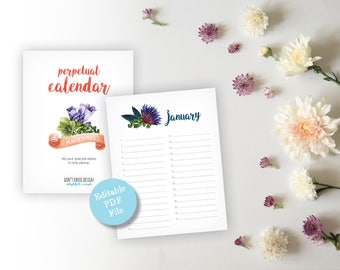 Printable Perpetual Calendar -  Full Page Floral Birthday Calendar - Large Print, Editable PDF Eternal Calendar - Instant Download