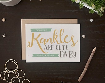 Funny Baby Card - Funny New Baby Card - Congratulations New Baby Card - Baby Kankles Card - New Mom Card - New Dad Card