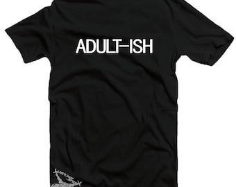 Adult-ish Shirt