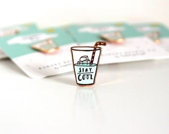 Enamel Pin // Stay Cool lapel Pin / enamel Lapel pin / pin badge brooch / flair / jewellery