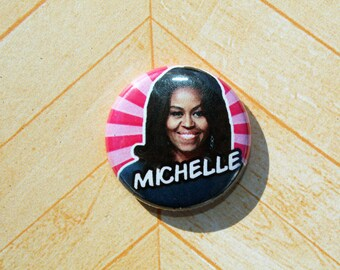 Michelle Obama Democrat Politics Political Protest-One Inch Pinback Button