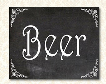 Printable Beer Sign, Chalkboard Drinks Party Signs, Bar Signage 5x7 and 8x10 included - 4033
