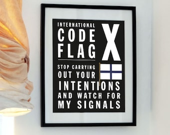 Letter X - Stop carrying out your intentions and watch for my signals - Bus Roll Code Flag