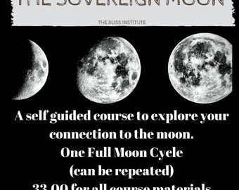 The Sovereign Moon: A Self-Guided Astrology Course