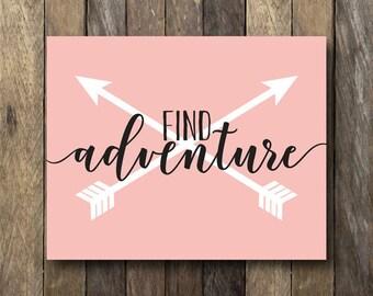Adventure Print - Instant Download Art - Tribal Nursery Decor - Pink Wall Art - Find Adventure Print - Pink Nursery - Tribal Nursery Art