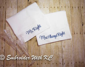 Mr. Right and Mrs. Always Right Pillowcase set, Monogrammed His and Hers pillowcases, Newlywed Gift, Engagement Gift, Couples Pillowcases