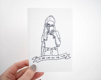 I'm sad like all the time | Double-Sided Embroidery Mini Print | Selfie | Banner