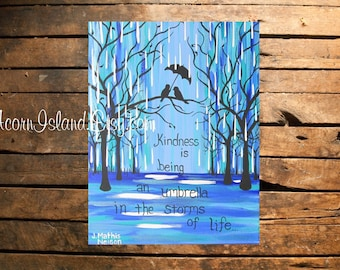 Downloadable Printable Digital Art - From Original Painting by Jennie Nelson - Birds in the rain with an umbrella - quote art - kindness