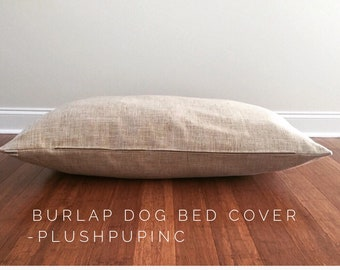 Burlap Dog Beds Cover, Durable Dog Bed Cover, Upholstery Dog Bed Cover, Brown Dog Bed Cover, Large Dog Bed Cover, Designer Dog Bed Cover