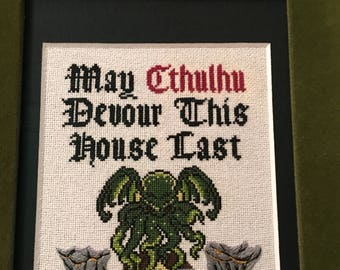 May Cthulhu Devour This House Last