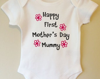 Happy First Mother's Day Mummy baby body/vest/bodysuit