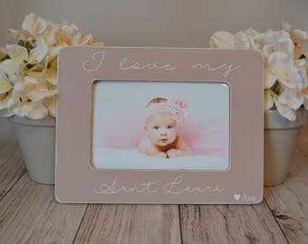 4x6 Aunt picture frame  Gift for Aunt Custom picture frame  I love my aunt picture frame  Aunt gift  Personalized picture frame