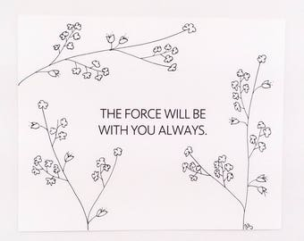 Star Wars Quote/ Obi Wan Quote/ The Force Will Be With You/ Star Wars Art / Star Wars Inspirational Quote / Star Wars Christmas Gift