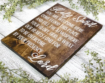Holy Spirit You Are Welcome Here Sign, Christian Sign, Home Decor, 12 X 15 Solid Wood Sign, Christian Wood Sign, Bible Verse Sign, Scripture