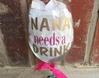 Nana needs a drink wine glass
