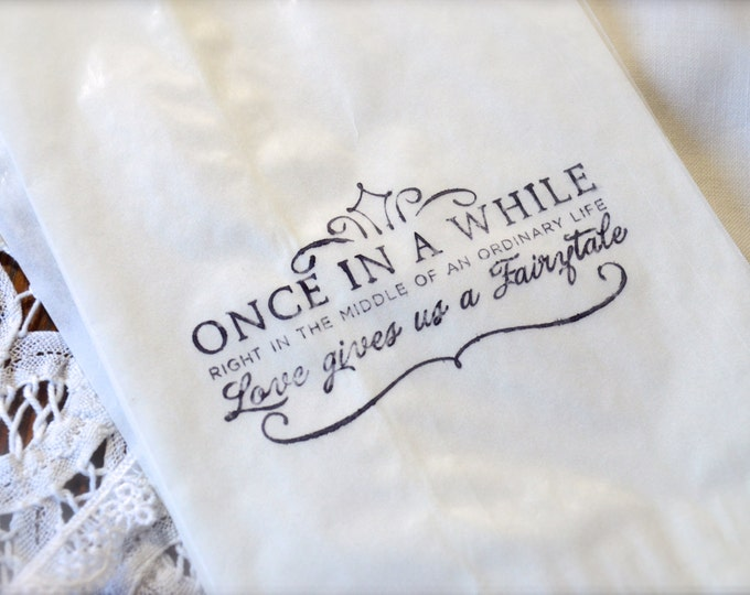 Stamped Glassine Once in a While..... Fairytale, Favor Bags, Wedding Candy Bar, 10 bags
