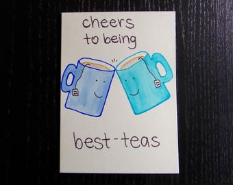 Cheers To Being Best-Teas Card w/ Envelope   Pun Card   Punny Card