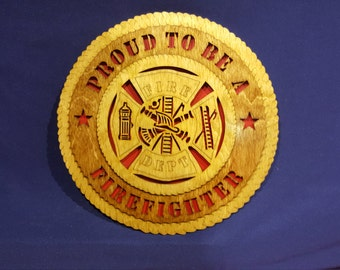 "12"" proud to a Firefighter wall tribute"