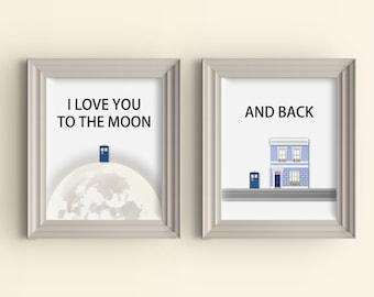 Doctor Who Tardis Whovian Gift Dr Who quote Geek Nerd gift I love you to the moon and back wall art print 11x14