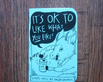 It's OK To like What You Like - Kid's Minicomic