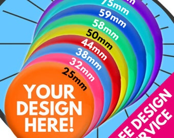 Custom Printed Badges - Lots of Sizes and Quantities - Any Text, Photo or Images - Design Service - Promo Work Birthday Party Christmas Gift