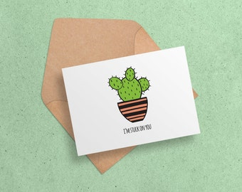 Printable Valentine Card - Stuck on You - Cactus//Succulent Printable - Cute Card for Him//Her - Anniversary - Love Card  - Digital Download