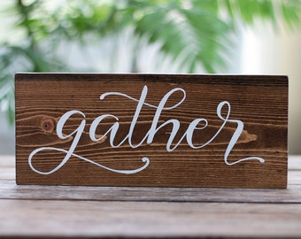 Gather Sign, Farmhouse Wood Sign, Dining Room Sign, Rustic Gather Sign, Gather Wood Sign, Hand Lettered Sign, Farmhouse Wall Decor