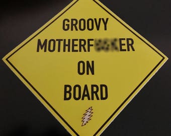 """Groovy MFer On Board 4"""" Vinyl Decal All Weather"""