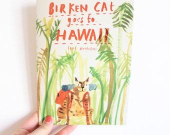 Picture Book / Illustrated Zine - Birken Cat Goes to ... Hawaii