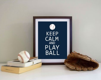 Keep Calm and Play Ball - Baseball Decor - INSTANT Download PDF 8x10