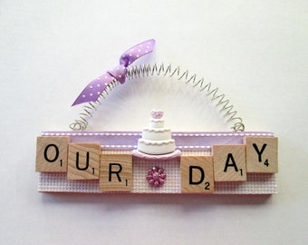 Our Wedding Day Scrabble Tile Ornament