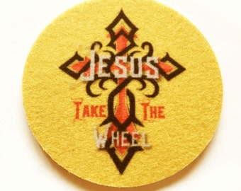 Car coasters for your car cup holder - Set of two super absorbent spiritual car coaster - Free Shipping - Jesus take the wheel-Auto Coasters