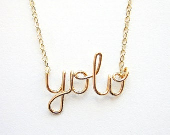 Gold YOLO Necklace. You Only Live Once Necklace. 14k Gold Filled YOLO Necklace.