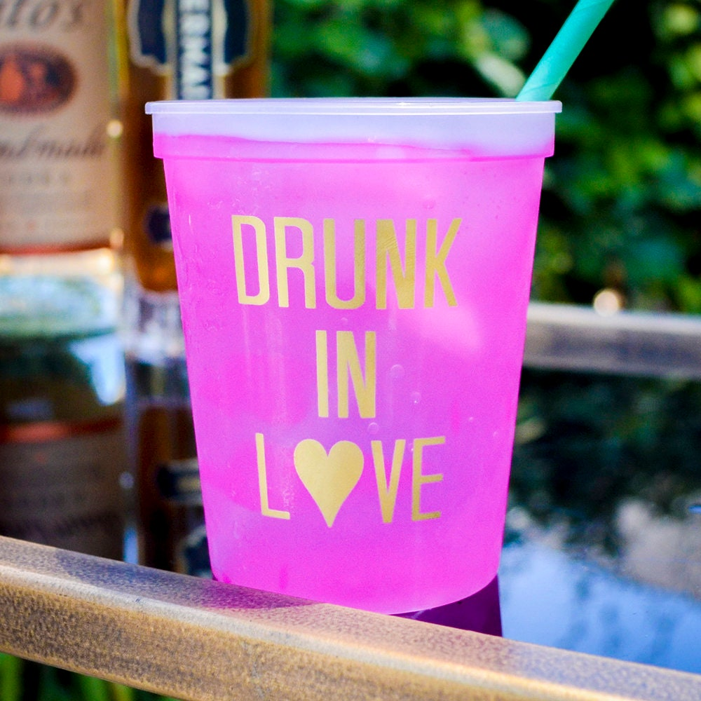 Drunk In Love Bachelorette Party Cups Color Changing Plastic