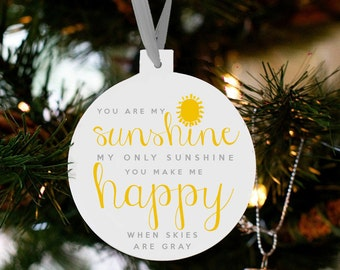 Christmas ornament you are my sunshine my only sunshine holiday ornament SSCO