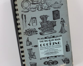 Vintage 1986 Big Blue Book of Cooking from Ladies' Associates of Tennessee Bible College Cookeville TN