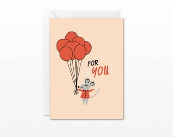 For You Mini Card - Gift Enclosure Card - Mouse with Balloons - Everyday, Just Because, Birthday, Anniversary Card