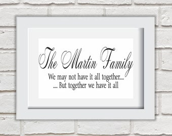 Personalised We May Not Have It Together Framed Quote Print Mounted Word Art Wall Art Decor Typography Inspirational Quote Home Gift
