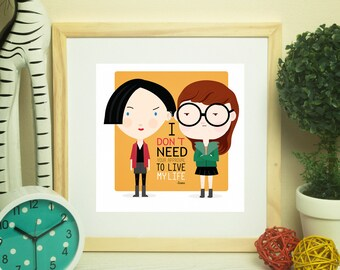 Daria quote 8x8 Ready to print instant download