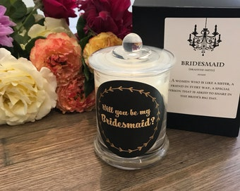 Will You Be My Bridesmaid Gift | Soy Wax Candles | Will You Be My Maid Of Honour | Customised | Personalised label |