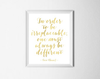 Coco Chanel Quote In Order To Be Irreplaceable, One Must Always Be Different Chanel Print Gold Chanel Decor Chanel Quote Print