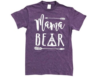 Shirt for Mom - Mama Bear Shirt - Teepee Illustrated - Women's Family Tee - Family Bear Matching - Unisex Graphic Tee - Gift for Mother