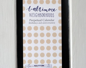 Perpetual Calendar | Baltimore Neighborhoods | Digitally Printed