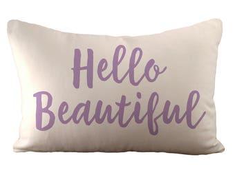 Hallo schöne - Kissenbezug - 12 x 18 - wählen Sie Ihre Farbe Stoff und Schrift