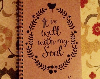 """Personalized Journal, """"It Is Well With My Soul"""""""