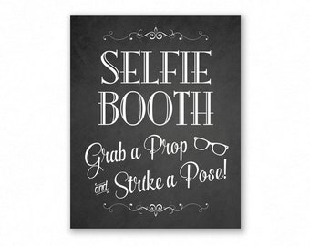 Selfie Booth Printable Wedding Sign, Chalkboard Style, Grab A Prop, Party, #SF12C