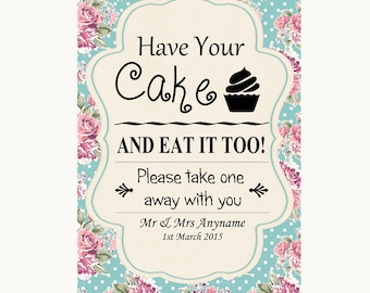 Vintage Shabby Chic Rose Have Your Cake & Eat It Too Personalised Wedding Sign