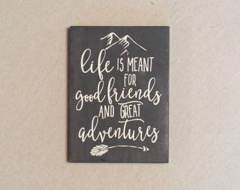 Adventure Awaits Wood Sign - Adventure & Friends Quote - Best Friend Gift -  Live Life Quote Wall Hanging - Wall Art - Adventure Home Decor