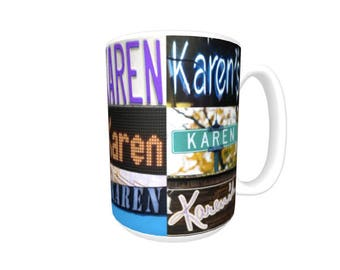 Personalized Coffee Mug featuring the name KAREN in photos of signs; Ceramic mug; Unique gift; Coffee cup; Birthday gift; Coffee lover