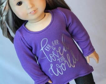 18 Inch Doll Shirt, Inspirational Shirt, made to fit American Girl Doll, 18 inch Doll Clothes,  American Doll T-shirt, comfy t-shirt